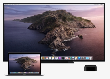 A Mac An Hdtv And Apple Tv Set Up For Airplay Mirroring Mac Os Catalina Wallpaper 4k Hd Png Download Transparent Png Image Pngitem